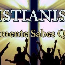 Creencias del cristianismo: ¿Cuáles son?, y mucho más