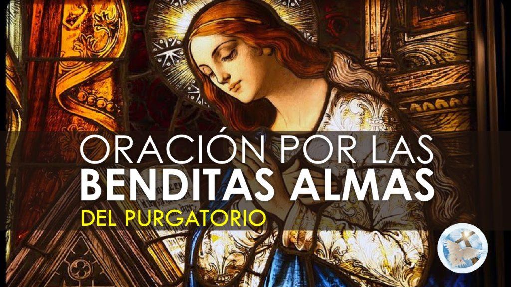 ORACIÓN ALMAS DEL PURGATORIO